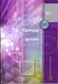 Couverture de l'ouvrage Optique guidée, fibres optiques et composants passifs tout-fibre