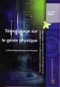 Couverture de l'ouvrage Témoignage sur le génie physique à l'école polytechnique de Montréal. Son origine, son émergence, sa consolidation et ses objectifs... 1950 à 1970