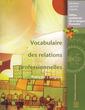 Couverture de l'ouvrage Vocabulaire des relations professionnelles (français/anglais)