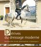 Couverture de l'ouvrage Les derives du dressage moderne