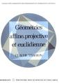 Couverture de l'ouvrage Géométrie affine, projetive et euclidienne