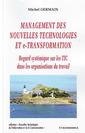 Couverture de l'ouvrage Management des nouvelles technologies et e-transformation. Regard systématique sur les TIC dans les organisations du travail