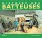 Couverture de l'ouvrage Histoire des batteuses de nos campagnes (Machinisme agricole)