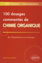 Couverture de l'ouvrage 100 dosages commentés de Chimie organique. De l'expérience au concept