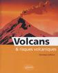 Couverture de l'ouvrage Volcans et risques volcaniques