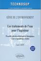 Couverture de l'ouvrage Les traitements de l'eau pour l'ingénieur