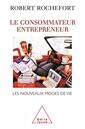 Couverture de l'ouvrage Le consommateur entrepreneur