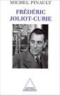 Couverture de l'ouvrage Frédéric Joliot-Curie