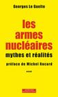 Couverture de l'ouvrage Les armes nucléaires - mythes et réalités