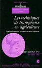Couverture de l'ouvrage Les techniques de transgénèse en agriculture : applications aux animaux & aux végétaux (rapport commun Académie des Sciences - Cadas N°2)