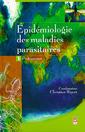 Couverture de l'ouvrage Epidémiologie des maladies parasitaires Tome 1 : Protozooses