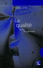 Couverture de l'ouvrage La qualité : outils et méthodes