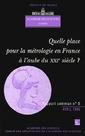 Couverture de l'ouvrage Quelle place pour la métrologie en France à l'aube du XXIe siècle (Rapport commun Académie des Sciences Cadas N°5)