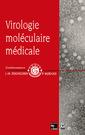 Couverture de l'ouvrage Virologie moléculaire médicale