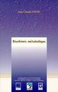 Couverture de l'ouvrage Biochimie métabolique (2° Tirage)