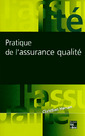 Couverture de l'ouvrage Pratique de l'assurance qualité