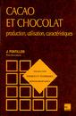 Couverture de l'ouvrage Cacao et chocolat (retirage broché)