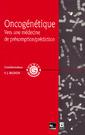 Couverture de l'ouvrage Oncogénétique