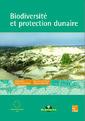Couverture de l'ouvrage Biodiversité et protection dunaire Actes de colloque, Bordeaux 17-19/04/96 Collection Office National des Forêts