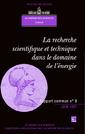 Couverture de l'ouvrage La recherche scientifique et technique dans le domaine de l'énergie (rapport commun Académie des sciences Cadas N°8)