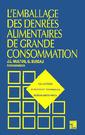 Couverture de l'ouvrage L'emballage des denrées alimentaires de grande consommation (2e éd.)
