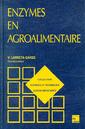 Couverture de l'ouvrage Enzymes en agroalimentaire