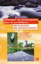 Couverture de l'ouvrage Utilisation de biomarqueurs pour la surveillance de la qualité de l'environnement
