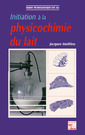 Couverture de l'ouvrage Initiation à la physicochimie du lait