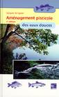 Couverture de l'ouvrage Aménagement piscicole des eaux douces