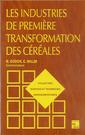 Couverture de l'ouvrage Les industries de première transformation des céréales (2° tirage) collection STAA