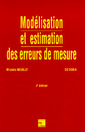 Couverture de l'ouvrage Modélisation et estimation des erreurs de mesure