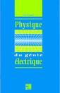 Couverture de l'ouvrage Physique du génie électrique