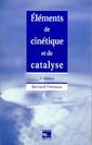 Couverture de l'ouvrage Eléments de cinétique et de catalyse