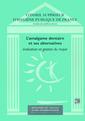 Couverture de l'ouvrage L'amalgame dentaire et ses alternatives: Evaluation et gestion du risque