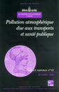 Couverture de l'ouvrage Pollution atmosphérique due aux transports et santé publique (rapport commun Académie des sciences CADAS N° 12)
