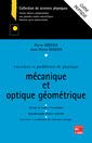 Couverture de l'ouvrage Exercices et problèmes de physique : mécanique / optique géométrique