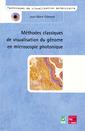 Couverture de l'ouvrage Méthodes classiques de visualisation du génome en microscopie photonique