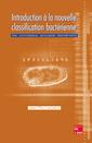 Couverture de l'ouvrage Introduction à la nouvelle classification bactérienne