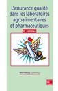 Couverture de l'ouvrage L'assurance qualité dans les laboratoires agroalimentaires et pharmaceutiques