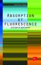 Couverture de l'ouvrage Absorption et fluorescence