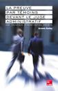Couverture de l'ouvrage La preuve par témoins devant le juge administratif : une technique d'investigation décisive