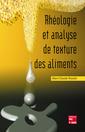 Couverture de l'ouvrage Rhéologie et analyse de texture des aliments