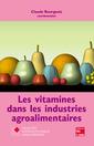 Couverture de l'ouvrage Les vitamines dans les industries agroalimentaires