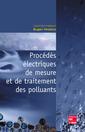 Couverture de l'ouvrage Procédés électriques de mesure et de traitement des polluants