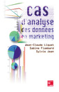 Couverture de l'ouvrage Cas d'analyse des données en marketing (avec CD-ROM)