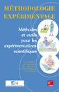 Couverture de l'ouvrage Méthodologie expérimentale : méthodes et outils pour les expérimentations scientifiques