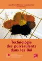 Couverture de l'ouvrage Technologie des pulvérulents dans les IAA