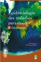 Couverture de l'ouvrage Epidémiologie des maladies parasitaires Tome 3 : Opportunistes