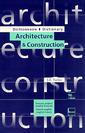 Couverture de l'ouvrage Dictionnaire Achitecture & Construction français-anglais/anglais-français, 3° Ed. (2° tirage broché)