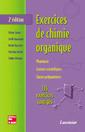 Couverture de l'ouvrage Exercices de chimie organique (2e ed.)